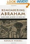 Remembering Abraham: Culture, Memory,...