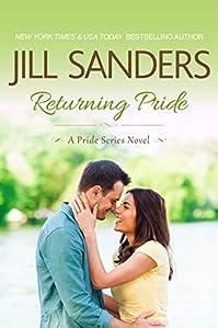 Returning Pride by Jill Sanders ebook deal