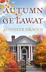Autumn Getaway (Seasons of Love Book 1)