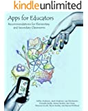 Apps for Educators: Recommendations for Elementary and Secondary Classrooms