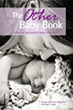 img - for The Other Baby Book: A Natural Approach to Baby's First Year book / textbook / text book