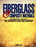 Fiberglass & Composite Materials (1557882398) by Aird, Forbes