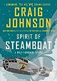 Spirit of Steamboat: A Walt Longmire Story (Walt Longmire Mysteries)