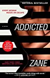 Zanes Addicted: A Novel