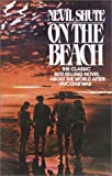 On the Beach (0345420195) by Nevil Shute