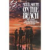 On the Beach ~ Nevil Shute