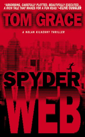 Spyder Web, TOM GRACE
