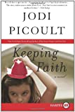 Keeping Faith LP: A Novel (006134821X) by Picoult, Jodi
