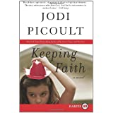 Keeping Faith LP: A Novel ~ Jodi Picoult
