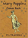 By P. L. Travers - Mary Poppins Comes Back P L Travers