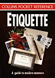 ETIQUETTE (COLLINS POCKET REFERENCE) (0004703219) by ADRIANA HUNTER