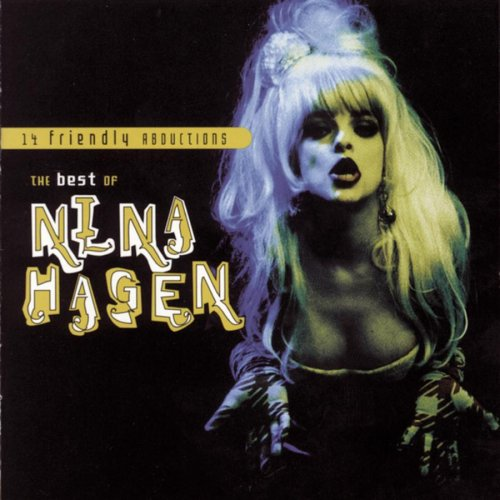 14 Friendly Abductions: The Best of Nina Hagen