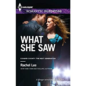 What She Saw: Conard County, Book 31 | [Rachel Lee]