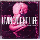 Livin' The Nightlife - New York 80'S Garageby Various Artists