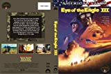 Eye of the Eagle 3 [DVD] [Region 1] [US Import] [NTSC]