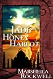 The Jade and Honey Harlot