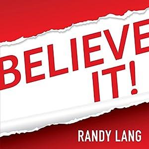 Believe It! Audiobook