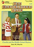 Claudia and the Middle School Mystery (Baby-Sitters Club, 40) (0590440829) by Martin, Ann M.