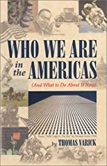 Who We Are In The Americas (And What To Do About It Now)