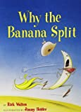 Why the Banana Split