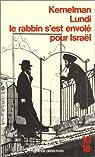 Lundi le rabbin s'est envolé pour Israël