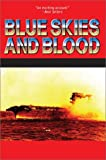 Blue Skies and Blood: The Battle of the Coral Sea (0743458354) by Hoyt, Edwin P.