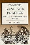 Famine Land and Politics