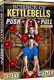 Steve Cotter - Science of Kettlebells, Push Pull DVD Series