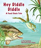 Hey Diddle Diddle: A Food Chain Tale