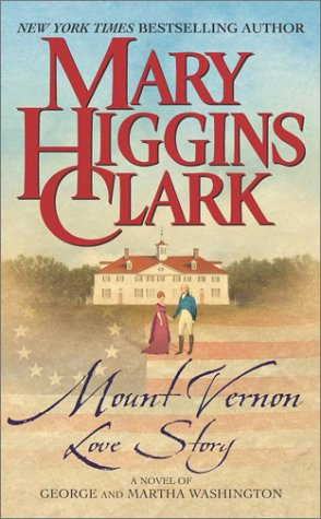 Image for Mount Vernon Love Story : A Novel of George and Martha Washington