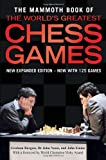 The Mammoth Book of the Worlds Greatest Chess Games