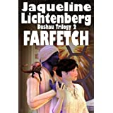 Farfetch (The Dushau Trilogy) ~ Jacqueline Lichtenberg