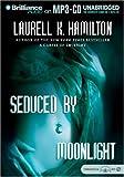 Seduced by Moonlight (Meredith Gentry Novels)
