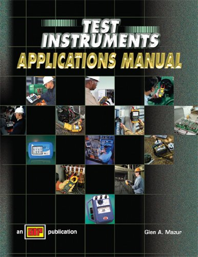 Test Instruments - Applications Manual - Amer Technical Pub - AT-1326 - ISBN: 0826913261 - ISBN-13: 9780826913265