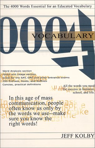 Vocabulary 4000 : The 4000 Words Essential for an Educated Vocabulary - Jeff Kolby