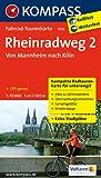 Rheinradweg 2, Von Mannheim nach Köln: Fahrrad-Tourenkarte. GPS-genau. 1:50000. (KOMPASS-Fahrrad-Tourenkarten)