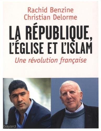 L'église, l'Islam, la République