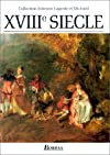Collection Litteraire : Dix-Huitime Siecle