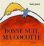 """Afficher """"Bonne nuit, ma cocotte !"""""""