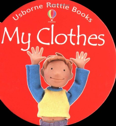 My Clothes (Rattle Board Books) front-492222