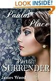 Paula's Place, part 2: Surrender