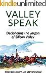 Valley Speak: Deciphering the Jargon...
