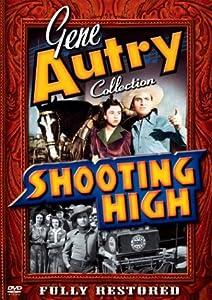 Gene Aurty:Shooting High