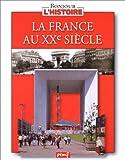 """Afficher """"La France au XXe siècle"""""""