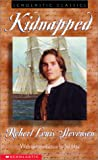 Kidnapped (Scholastic Classics) (0439295785) by Robert Louis Stevenson
