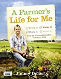 Jimmy Doherty A Farmer's Life for Me