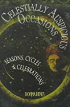Celestially Auspicious Occasions