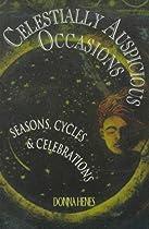 Celestially Auspicious Occasions