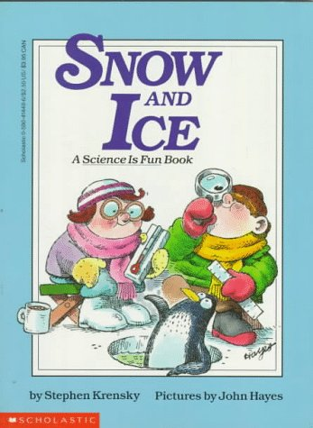 Snow and Ice (Do-It-Yourself Science), Stephen Krensky