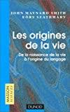 Les Origines de la vie. De la naissance de la vie  l'origine du langage